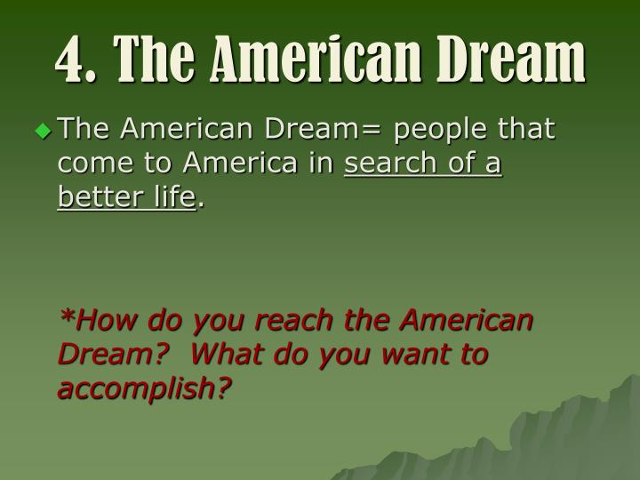 4. The American Dream