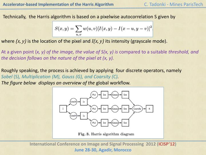 Accelerator based implementation of the harris algorithm2