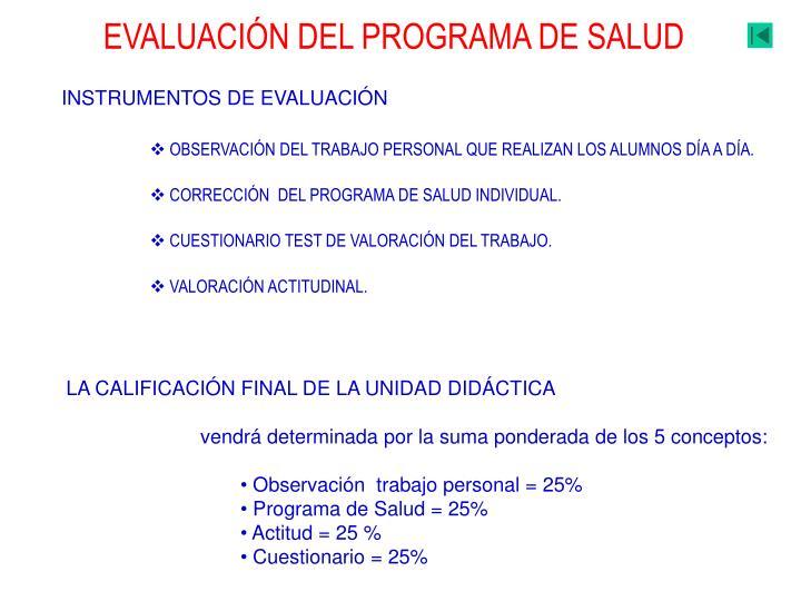 EVALUACIÓN DEL PROGRAMA DE SALUD