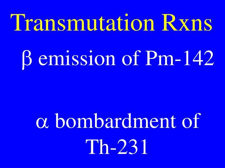 Transmutation Rxns