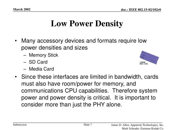 Low Power Density
