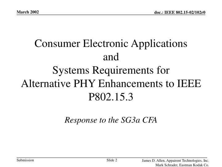Consumer Electronic Applications