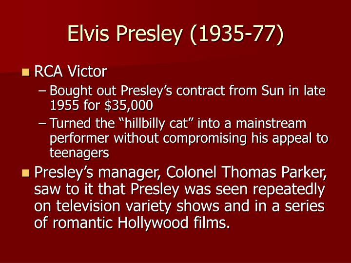 Elvis Presley (1935-77)