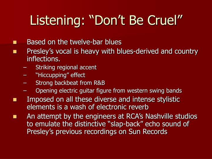 "Listening: ""Don't Be Cruel"""