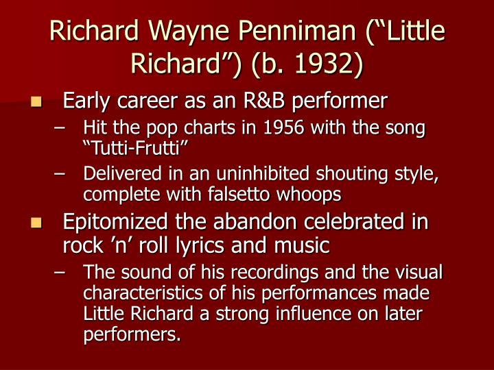 "Richard Wayne Penniman (""Little Richard"") (b. 1932)"