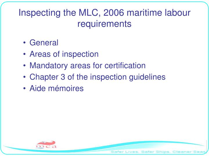 Inspecting the MLC, 2006 maritime labour requirements