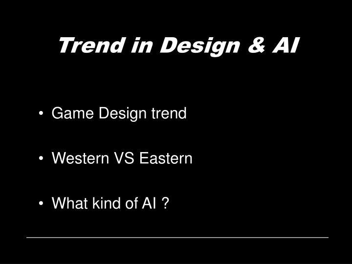 Trend in Design & AI