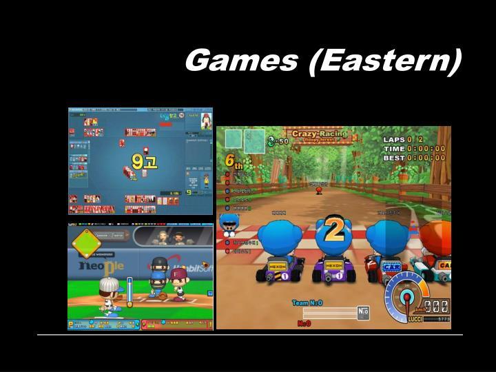 Games (Eastern)
