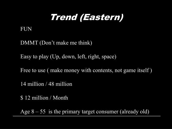 Trend (Eastern)
