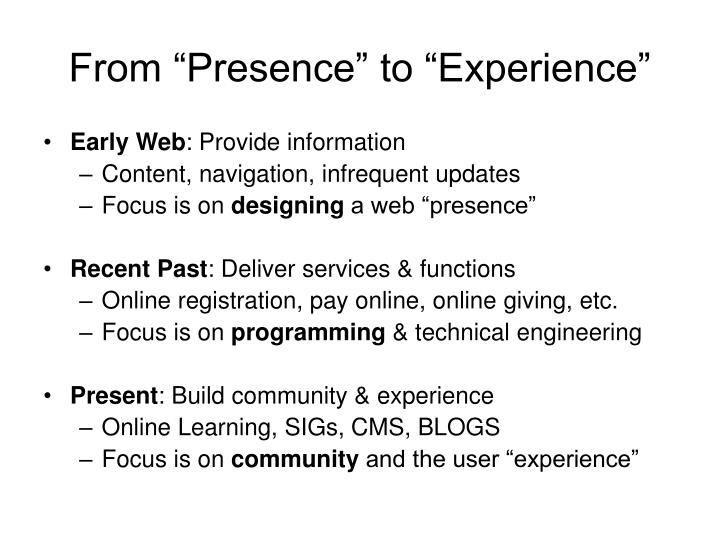 """From """"Presence"""" to """"Experience"""""""