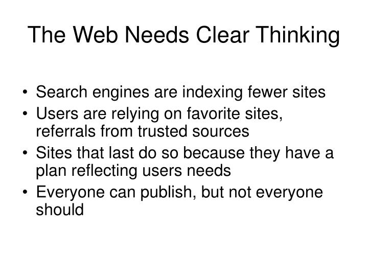 The Web Needs Clear Thinking
