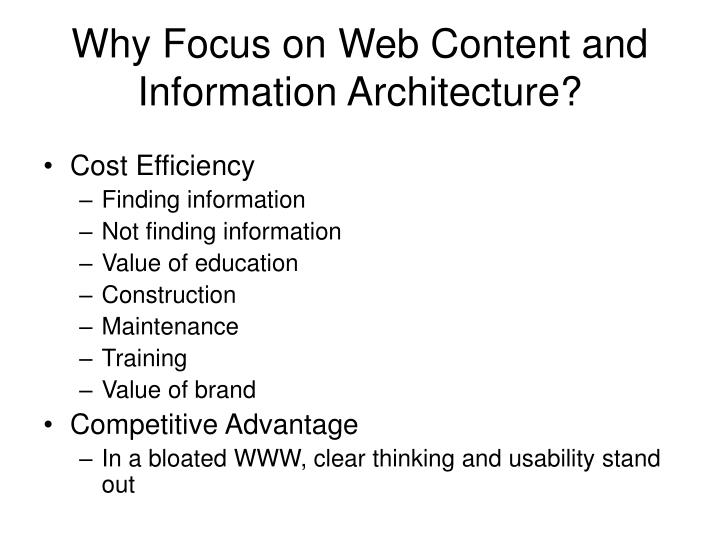 Why Focus on Web Content and Information Architecture?