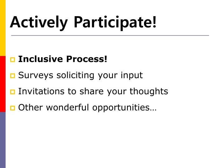 Inclusive Process!