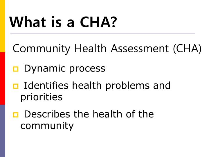 What is a CHA?