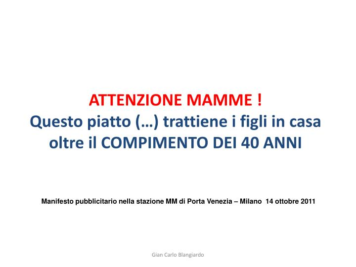 ATTENZIONE MAMME !