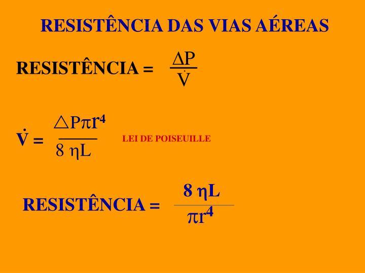 RESISTÊNCIA DAS VIAS AÉREAS