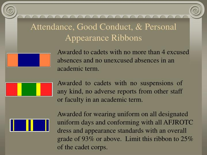 Attendance, Good Conduct, & Personal Appearance Ribbons