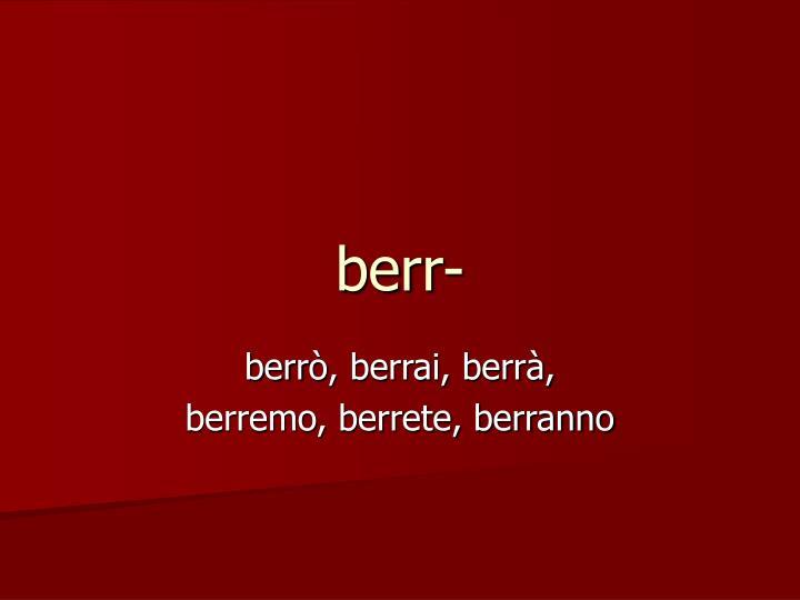 berr-