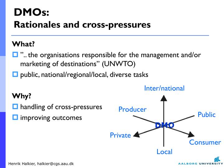 Dmos rationales and cross pressures