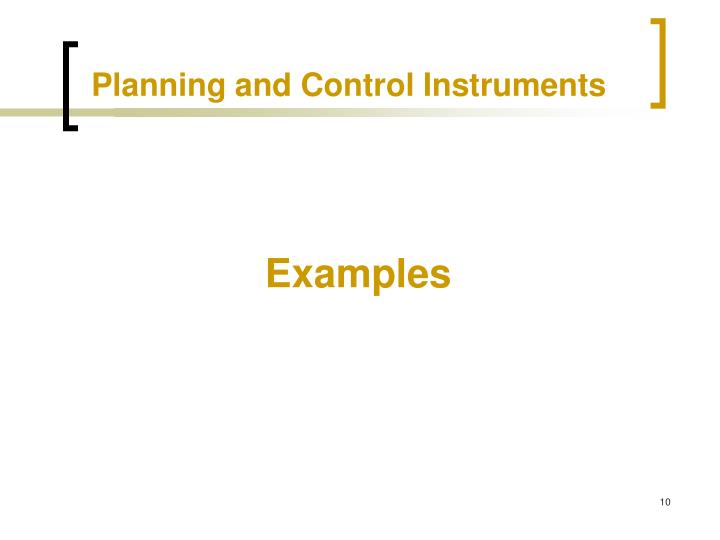 Planning and Control Instruments