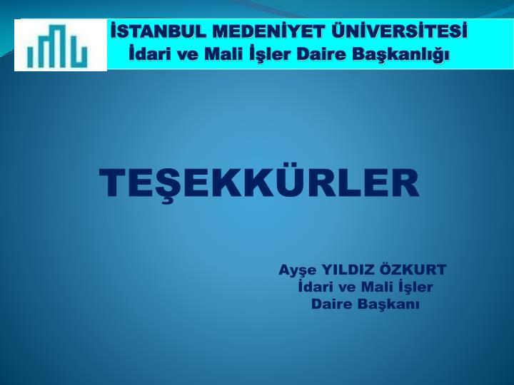 İSTANBUL MEDENİYET ÜNİVERSİTESİ