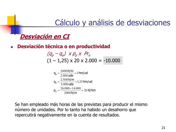 Cálculo y análisis de desviaciones