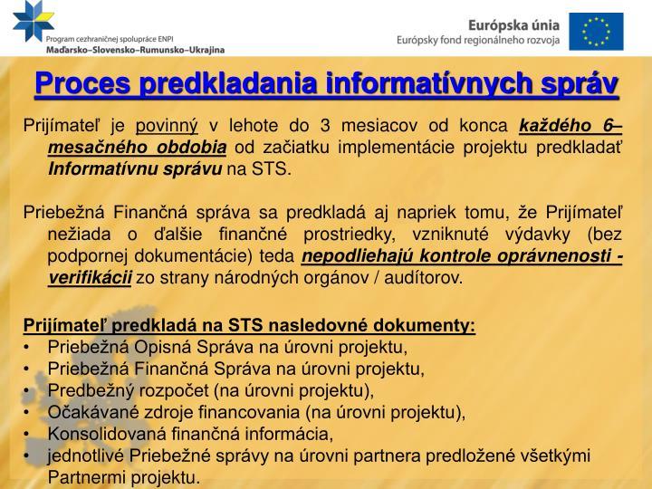 Proces predkladania informatívnych správ