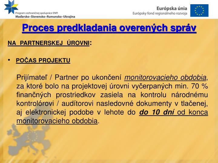 Proces predkladania overených správ