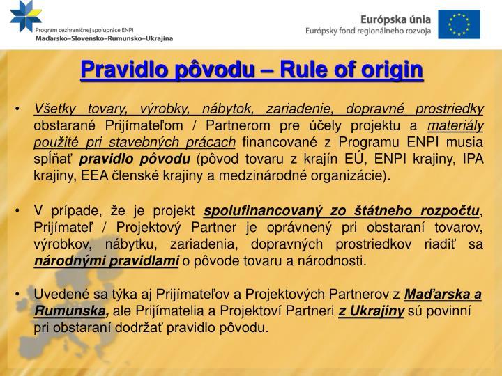 Pravidlo pôvodu – Rule
