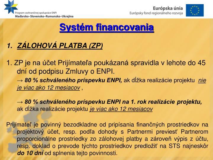 Systém financovania