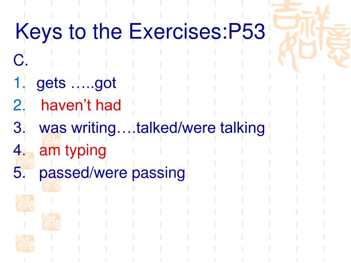 Keys to the Exercises:P53
