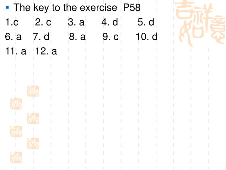 The key to the exercise  P58