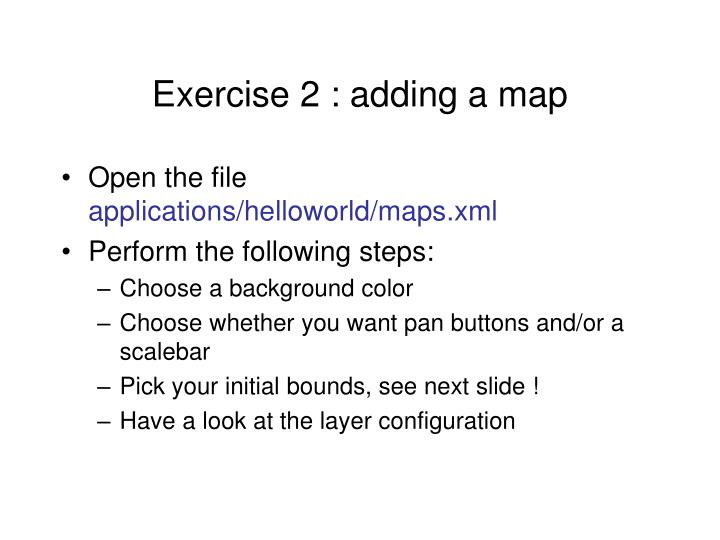 Exercise 2 : adding a map