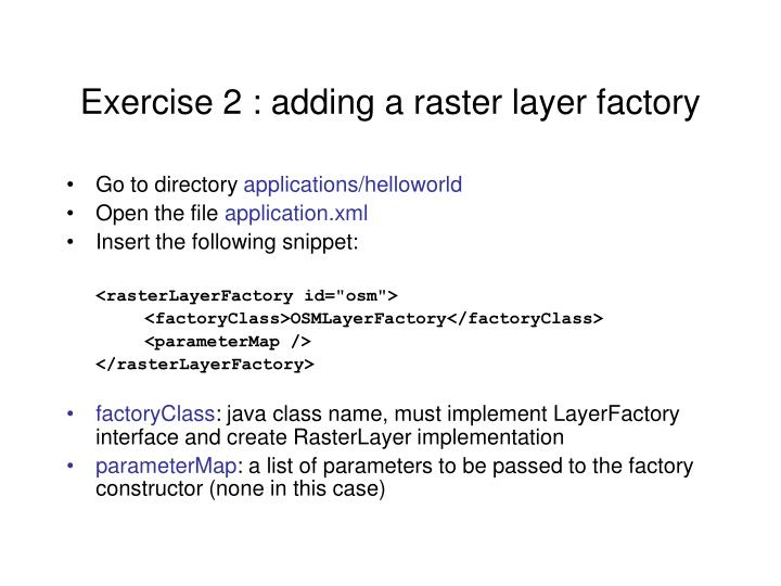 Exercise 2 : adding a raster layer factory
