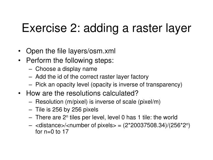 Exercise 2: adding a raster layer