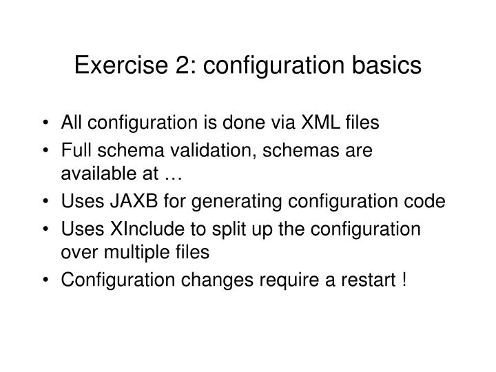 Exercise 2: configuration basics