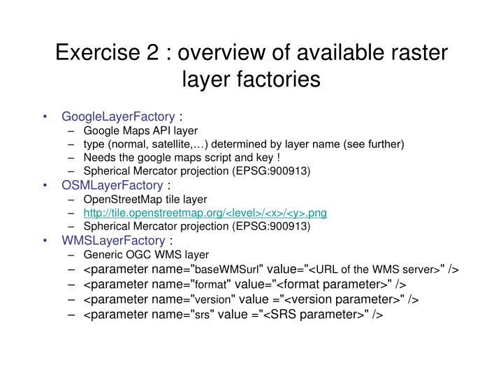 Exercise 2 : overview of available raster layer factories