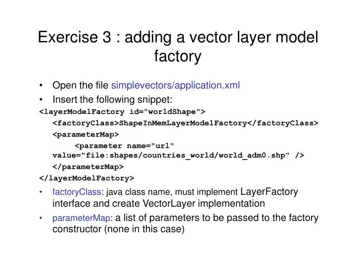 Exercise 3 : adding a vector layer model factory