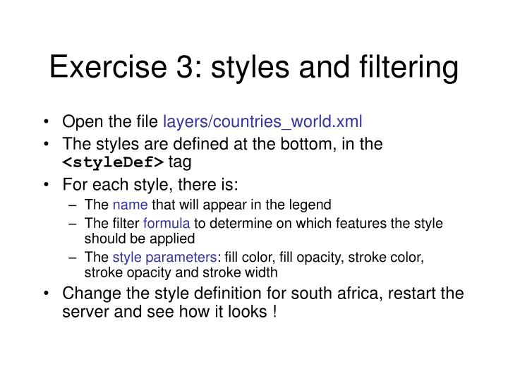 Exercise 3: styles and filtering