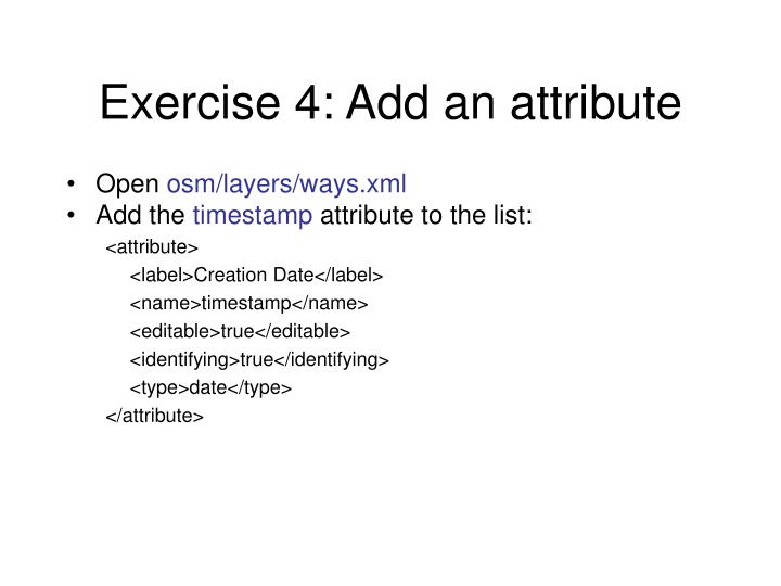 Exercise 4: Add an attribute