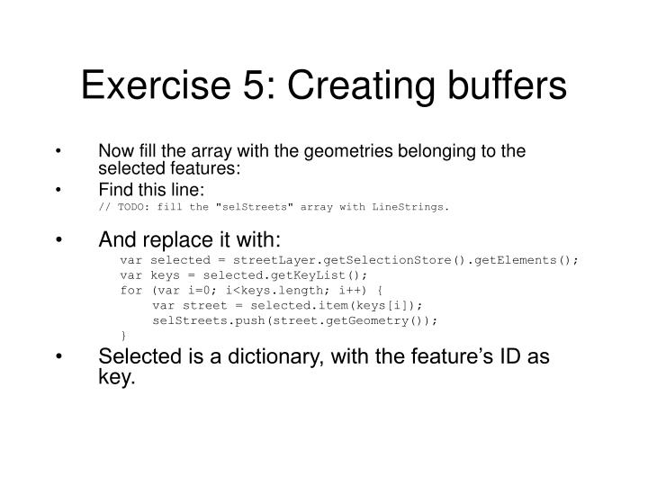 Exercise 5: Creating buffers