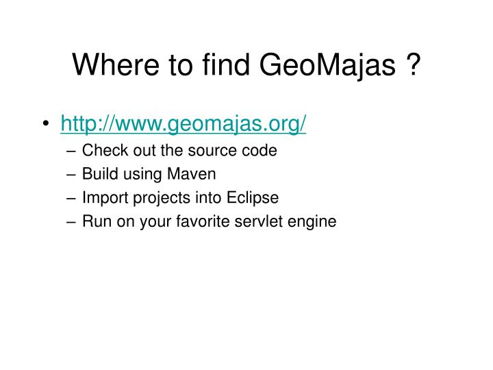 Where to find GeoMajas ?