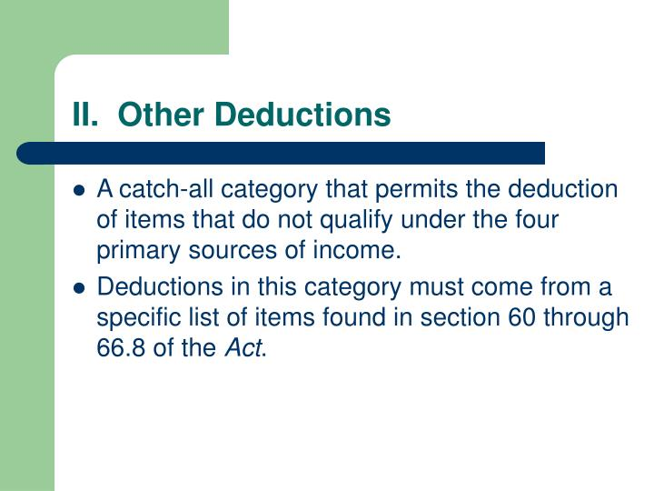 II.  Other Deductions