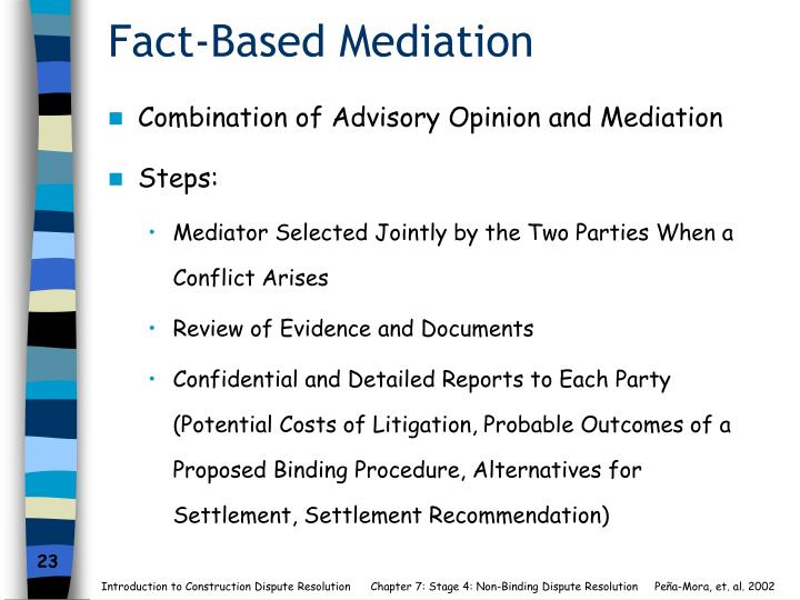 Fact-Based Mediation