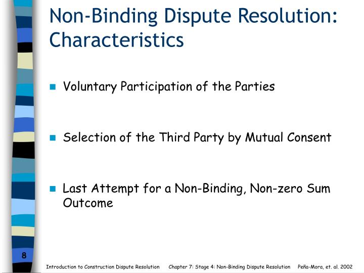 Non-Binding Dispute Resolution: Characteristics