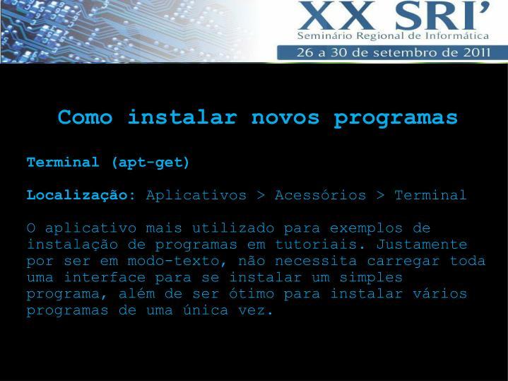 Como instalar novos programas