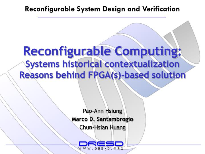 Reconfigurable computing systems historical contextualization reasons behind fpga s based solution