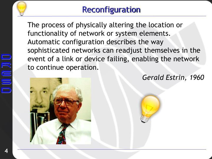 Reconfiguration