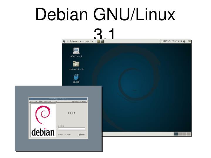 Debian GNU/Linux 3.1