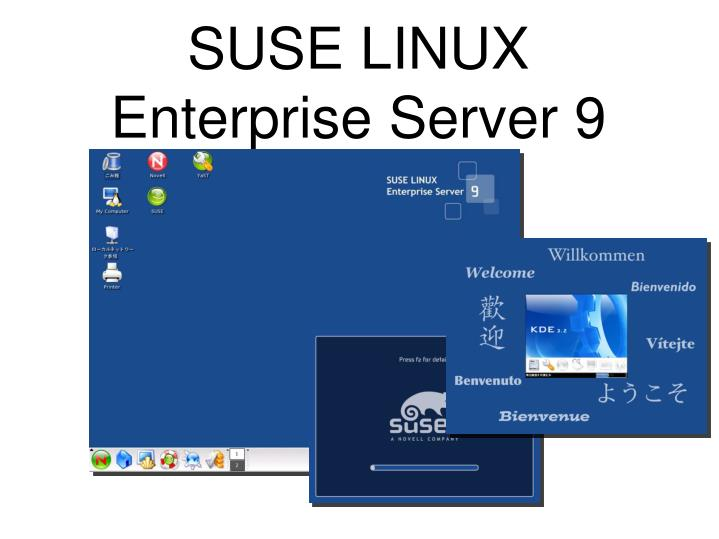 SUSE LINUX Enterprise Server 9